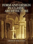 Form and Design in Classic Architecture…
