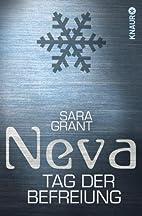 Neva - Tag der Befreiung (Neva, #0.5) by…
