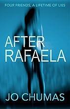 After Rafaela by Jo Chumas