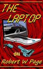 The Laptop by Robert W. Page