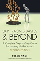 Skip Tracing Basics and Beyond: A Complete,…