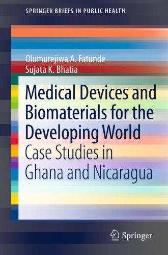 medical-devices-and-biomaterials-for-the-developing-world-case-studies-in-ghana-and-nicaragua-springerbriefs-in-public-health