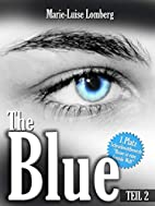 The Blue: Teil 2 by Jenny Bollow