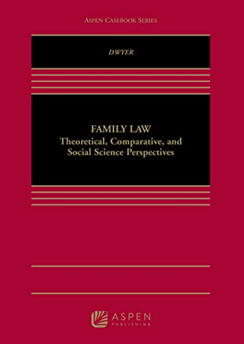 family-law-theoretical-comparative-and-social-science-perspectives-aspen-cas-series
