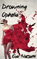 Drowning Ophelia (Drowning Ophelia, #1) by…