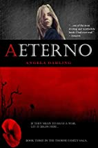 Aeterno (The Thorne Family Saga) by Angela…