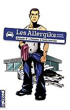 L'homme à l'auto blanche: Les Allergiks,…