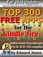Top 300 Free Apps for the Kindle Fire by…