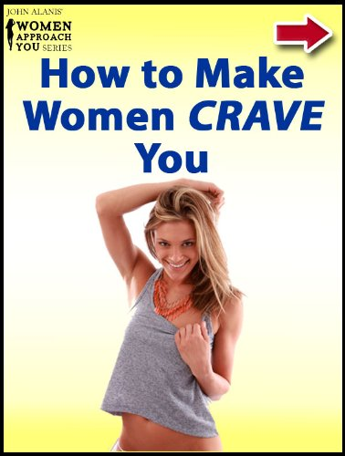 how-to-make-women-crave-you