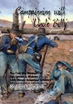 Campaigning with Uncle Billy : The Civil War…