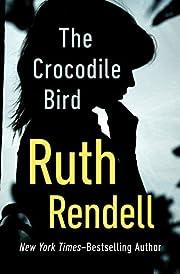 The Crocodile Bird by Ruth Rendell
