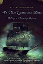 Ghost Pirates and Others by William Hope…