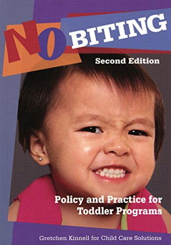 no-biting-policy-and-practice-for-toddler-programs-second-edition