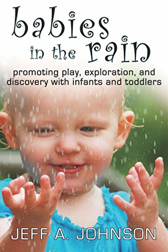 babies-in-the-rain-promoting-play-exploration-and-discovery-with-infants-and-toddlers