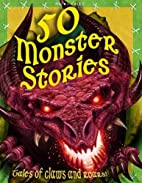 50 Monster Stories by Various
