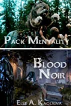 Pack Mentality (Blood Noir # 2) by Diana…