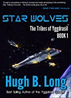 Star Wolves: A Space Opera (The Tribes of…