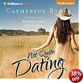 Not Quite Dating: Not Quite Series, Book 1 (Unabridged)