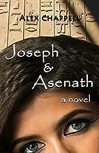 Joseph & Asenath by Alex Chappell
