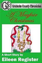 A Mayfair Christmas - A Short Story…