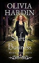 Shifty Business (Bend-Bite-Shift Trilogy,…