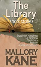 The Library, a collection of short stories…