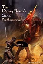 The Dying Breed's Soul (The…