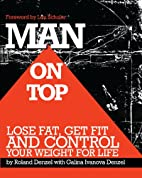 Man On Top: Lose Fat, Get Fit, and Control…
