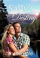 Sally's Destiny - A short story of Love and…