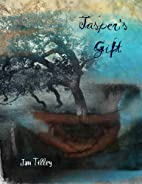 Jasper's Gift (Sequel to Coming About) by…