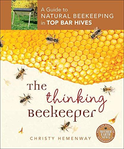the-thinking-beekeeper-a-guide-to-natural-beekeeping-in-top-bar-hives