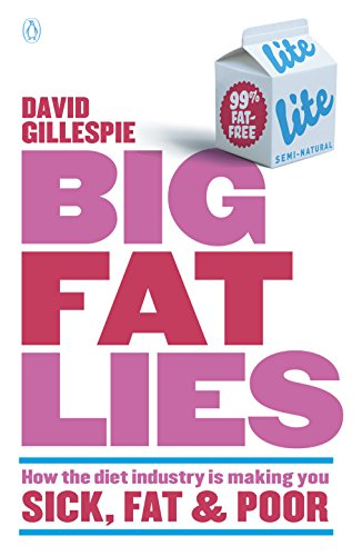 big-fat-lies-how-the-diet-industry-is-making-you-sick-fat-poor