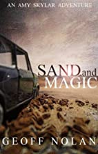 Sand and Magic by Geoff Nolan