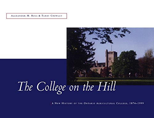 the-college-on-the-hill-new-history-of-the-ontario-agricultural-college-1874-to-1999