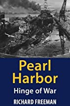 Pearl Harbor: Hinge of War by Richard…