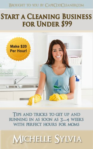 start-a-cleaning-business-for-under-99-make-20-per-hour