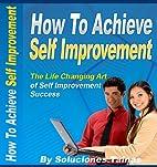 How To Achieve Self Improvement (Life…