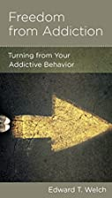 Freedom from Addiction: Turning from Your…