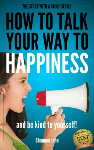 how-to-talk-your-way-to-happiness-start-with-a-smile-book-2