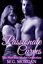 Passionate Curves by M.G. Morgan