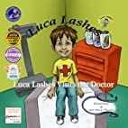 Luca Lashes Visits the Doctor by Luca Lashes…