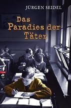 Das Paradies der Täter (German Edition) by…