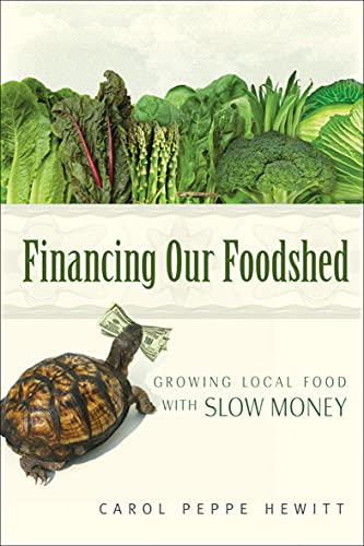 financing-our-foodshed-growing-local-food-with-slow-money