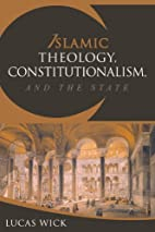 Islamic Theology, Constitutionalism, and the…