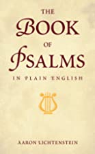 The Book of Psalms in Plain English by Holy…