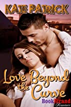 Love Beyond the Curve (BookStrand Publishing…