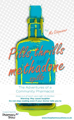 pills-thrills-and-methadone-spills-the-adventures-of-a-community-pharmacist