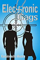 Electronic Gags: A Dystopian Thriller…