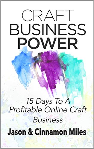 craft-business-power-15-days-to-a-profitable-online-craft-business