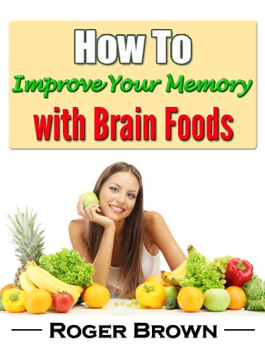 how-to-improve-your-memory-with-brain-foods-improving-memory-book-1